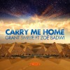 Thumbnail image for Grant Smillie ft. Zoe Badwi – Carry Me Home (Hard Rock Sofa + Tommy Trash Remixes)