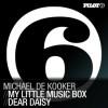 Thumbnail image for Michael De Kooker – My Little Music Box / Dear Daisy
