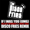 Thumbnail image for Far East Movement feat. Snoop Doog – If I Was You (OMG) (The Disco Fries Remix): New Electro Banger!