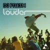 Thumbnail image for DJ Fresh ft. Sian Evans – Louder (Hardwell Remix)