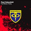Thumbnail image for Trance: Paul Oakenfold – Full Moon Party (Original Mix)