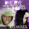 Thumbnail image for Rye Rye feat. Robyn – Will Never Be Mine + (Fedde Le Grand, R3hab & Moguai Remixes)