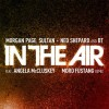 Thumbnail image for Morgan Page ft. Angela McCluskey – In The Air (Mord Fustang Remix)