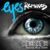Thumbnail image for Kaskade – Eyes with R3hab & Swanky Tunes Remixes