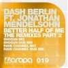 Thumbnail image for Dash Berlin feat. Jonathan Mendelsohn – Better Half of Me (The Remixes Part 2)