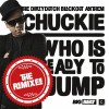 Thumbnail image for Chuckie – Who Is Ready to Jump (Remixes)