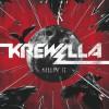 Thumbnail image for Krewella – Killin' It