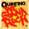 Thumbnail image for Quintino – We Gonna Rock (Original Mix)