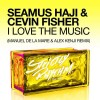 Thumbnail image for Cevin Fisher & Seamus Haji – I Love the Music (Manuel De La Mare & Alex Kenji Remix)
