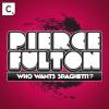 Thumbnail image for Pierce Fulton – Who Wants Spaghetti (Original Mix)