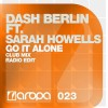 Thumbnail image for Dash Berlin feat. Sarah Howells – Go It Alone (Club Mix + Music Video) + Lyrics