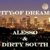 Thumbnail image for Alesso & Dirty South – City Of Dreams + Lyrics