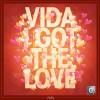 Vida - I Got The Love (Original Mix + Landis Remix)