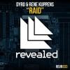 Thumbnail image for Dyro & Rene Kuppens – Raid (Original Mix)