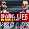 Thumbnail image for Dada Life – Kick Out The Epic Motherfucker (Otto Knows Remix)