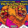 Thumbnail image for Laidback Luke feat. Martel – We Are The Stars (Official Video) + Lyrics