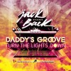 Thumbnail image for Daddy's Groove – Turn The Lights Down (David Guetta Re-Work)