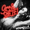 Thumbnail image for Krewella – Come & Get It (Original Mix) [Download]