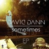 Thumbnail image for David Dann – Sometimes EP [Mind Of A Genius]