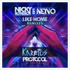Thumbnail image for Nicky Romero & NERVO – Like Home (Karetus Remix) + Download