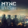 Thumbnail image for MYNC feat. Neil Ormandy – Searching (Original Mix)