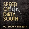 Thumbnail image for Dirty South – Speed of Life (Album)