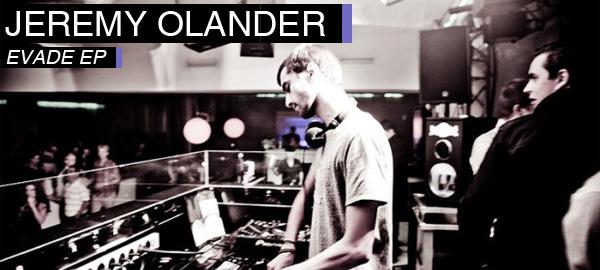 Jeremy Olander - Evad,  Riots, Chronic EP