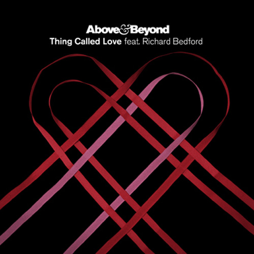 bove & Beyond feat. Richard Bedford Thing called Love (Burning Bridges Mix)