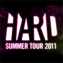 HARD Summer Tour 2011 Tickets, Cities, & Dates Announced!