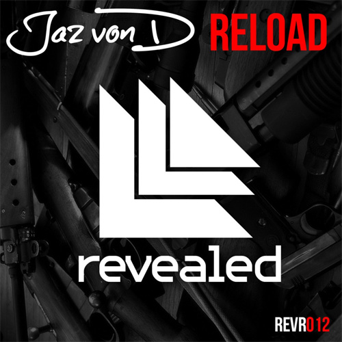 Jaz Von D - Reload (Original Mix)