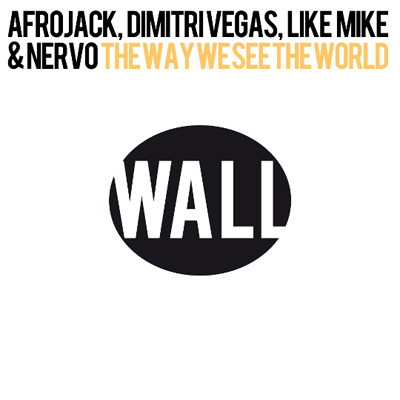Afrojack, Dimitri Vegas, Like Mike, & Nervo - The Way We See The World (Tomorrowland Anthem Instrumental)