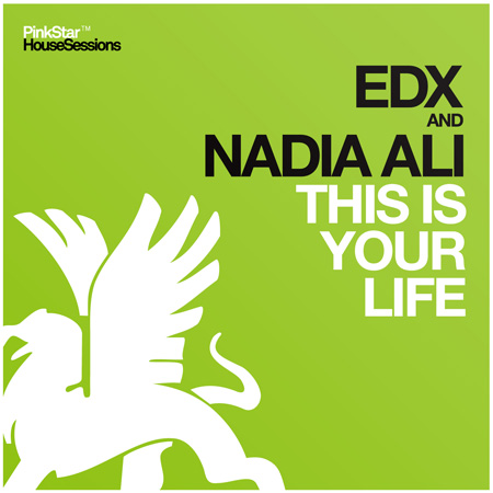EDX & Nadia Ali - This Is Your Life