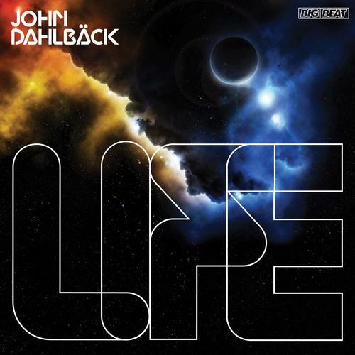 John Dahlback - Life (Original Mix)
