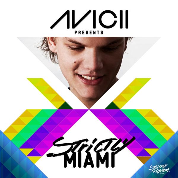 Avicii Strictly Miami