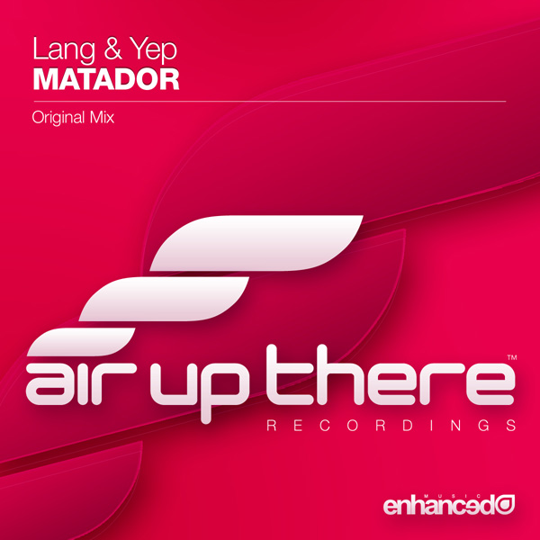 Lang & Yep - Matador (Original Mix)