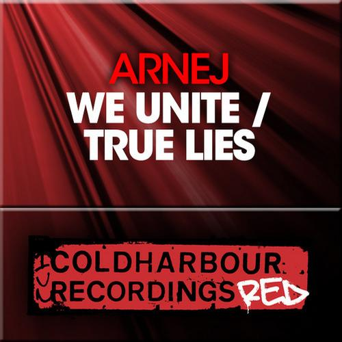 Arnej - We Unite & True Lies EP