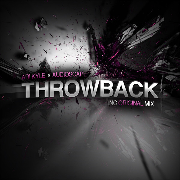 Ari Kyle & Audioscape - Throwback (Original Mix)