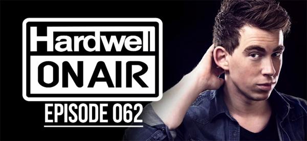 Hardwell On Air 062 (Sirius XM – Electric Area)