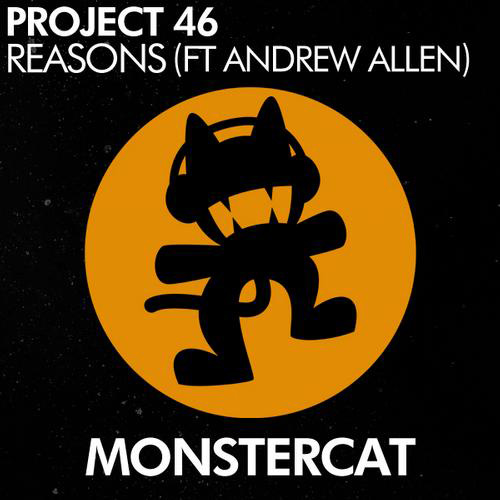 Project 46 feat. Andrew Allen - Reasons (Original Mix)