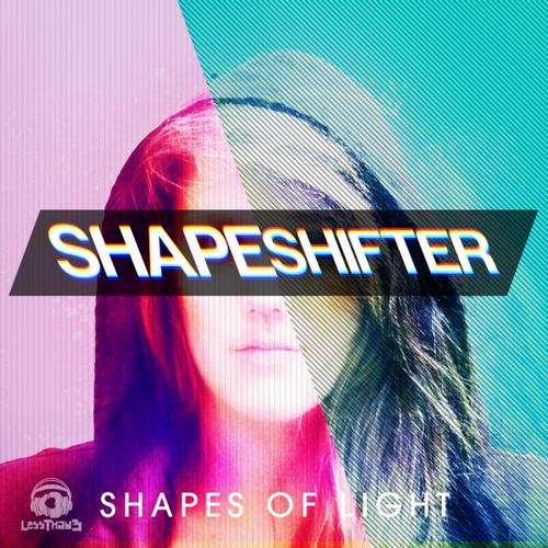 Shapes of Light - Shapeshifter (Original Mix)