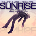 The Aston Shuffle vs Tommy Trash - Sunrise (Won't Get Lost) [Tommy Trash Version]