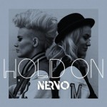 NERVO – Hold On (Extended Mix)