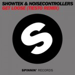 Showtek & Noisecontrollers – Get Loose (Tiesto Remix)